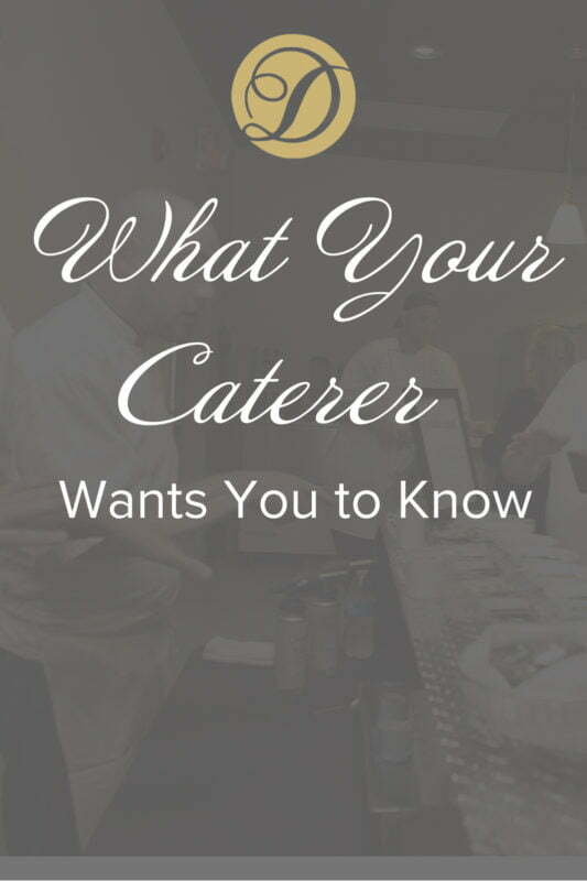 What Your Caterer Wants You to Know