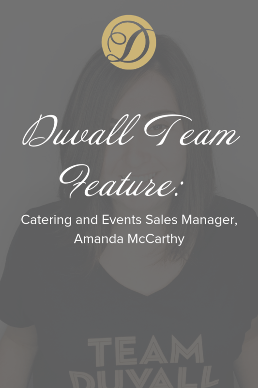 Catering and Events Sales Manager, Amanda McCarthy Duvall Catering & Events Tea